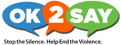 OK 2 Say Logo - Stop the Silence. Help End the Violence.